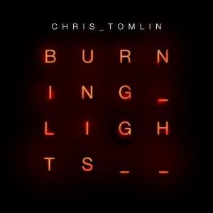 Chris Tomlin - BurningLights_FinalCover