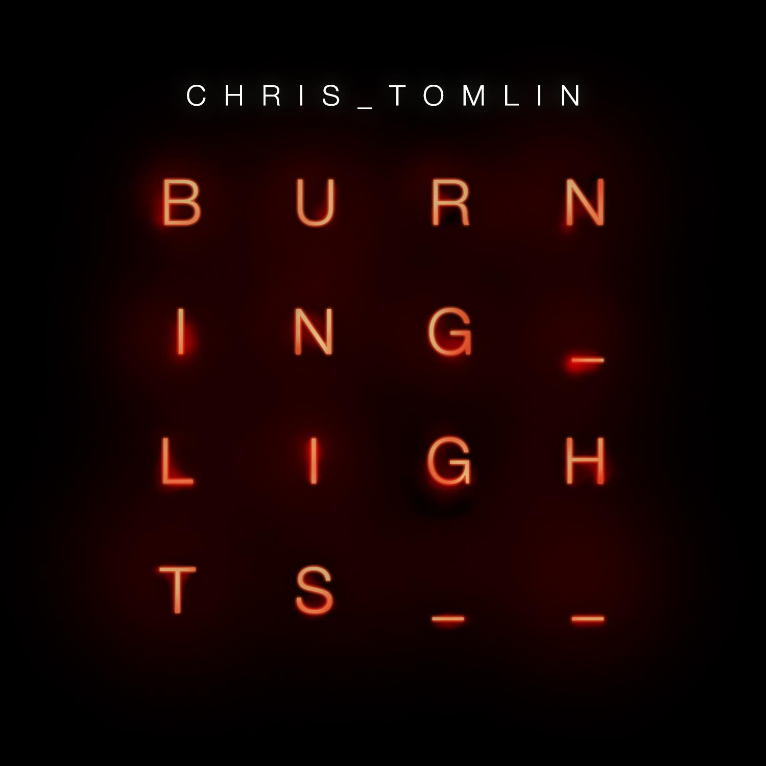 Burning Lights – Chris Tomlin – Album Review