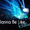 I Wanna Be Like Hillsong