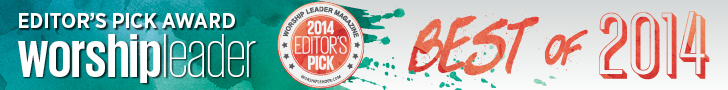 Worship Ministry Catalyst was selected as an Editor's Pick for 2014 by Worship Leader Magazine!