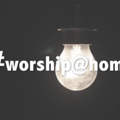 Worship in the Home Pt. 1