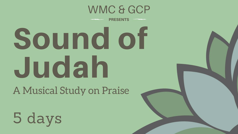 Sound of Judah: Day One