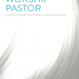 Required Reading: The Worship Pastor by Zac Hicks
