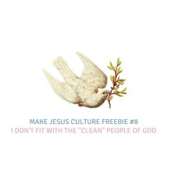 "Freebie #8-Charlie Hall: I don't fit with the ""clean"" people of God"