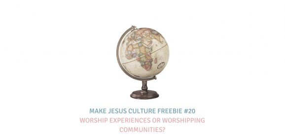 Freebie #20-Josh Davis: Worship Experiences or Worshipping Communities?