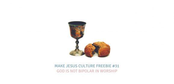 Freebie #31-Fred Heumann: God Is Not Bipolar In Worship