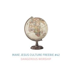 Freebie #42-Dr. Mark Labberton: Dangerous Worship