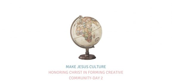 Honoring Christ In Forming Creative Community-Day 2