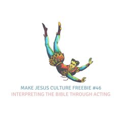 Freebie #46-Bryce Lenon: Interpreting the Bible Through Acting