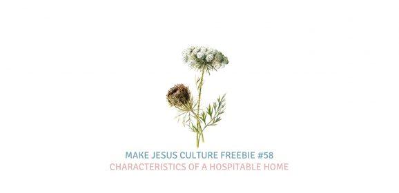 Freebie #58-Megan Keyes: Characteristics of a Hospitable Home