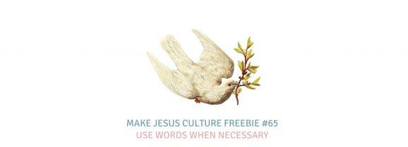 Freebie #65-Lancelot Schaubert: Use Words When Necessary