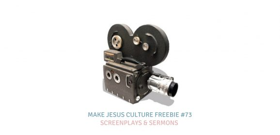 Freebie # 73-Kyle Welch: Screenplays and Sermons