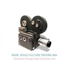 Freebie # 84-Dave Yauk: Christian People Not Christian Art