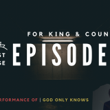 VODCAST 1A: For King and Country