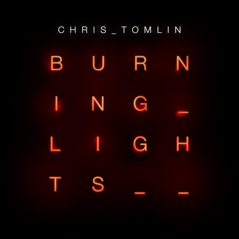 Burning Lights – Chris Tomlin – Album Review
