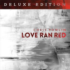 Chris Tomlin, Love Ran Red – Review and Giveaway!