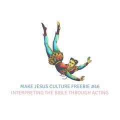 Freebie #46-Bryce Lenon: Interpreting the Bible Through Acting