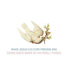 Freebie #56-William Messenger: Doing God's Work in the Small Things