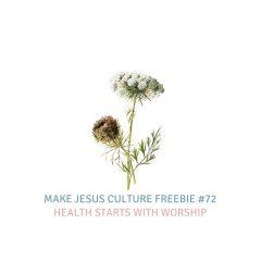 Freebie # 72-Lora Warren: Health Starts With Worship