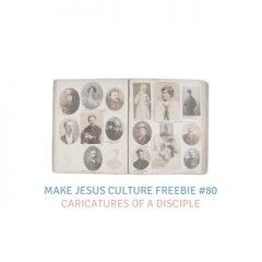 Freebie # 80-Dave Yauk: Caricatures of a Disciple